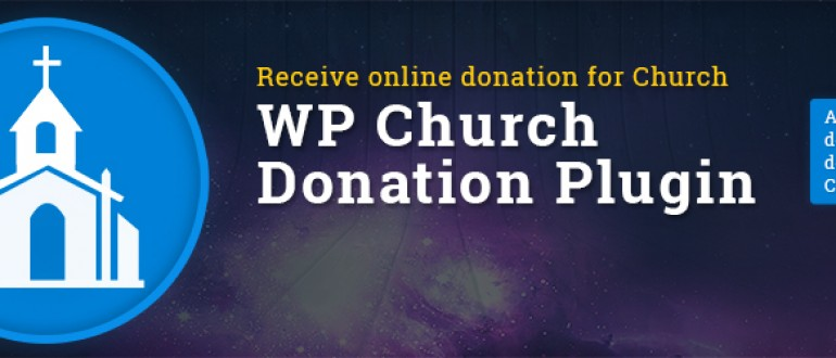 Free WordPress plugin to receive online donation for Church | WP Church Donation