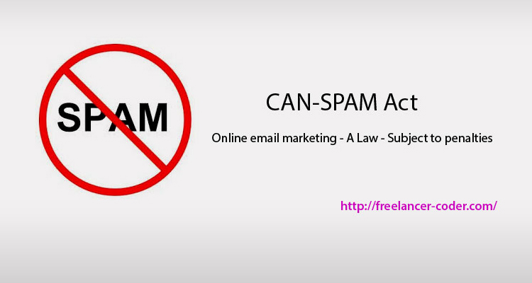 CAN-SPAM Act – A Law – Subject to penalties