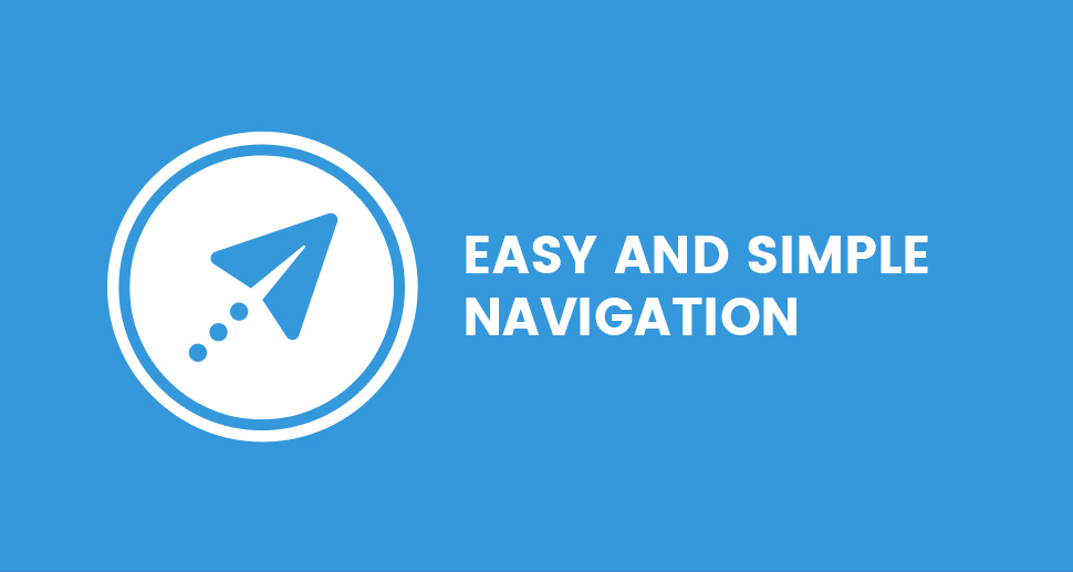 Easy and simple navigation