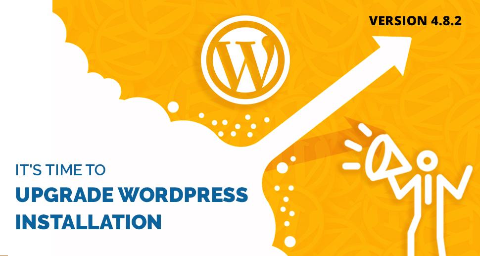Upgrade WordPress Version to 4.8.2