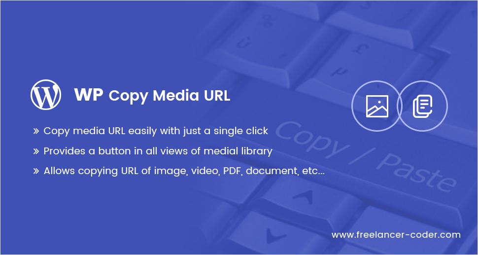 WP Copy Media URL an excellent utility plugin